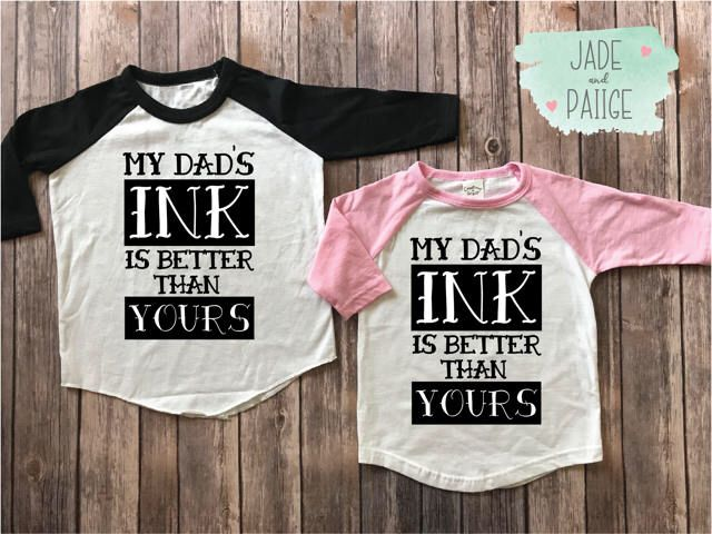 My dads ink is better than yours, kids shirts, toddler shirts, kids funny shirts, unisex shirts, baby bodysuit, tattoo dad, tattoo parents by JADEandPAIIGE on Etsy https://www.etsy.com/listing/555568383/my-dads-ink-is-better-than-yours-kids