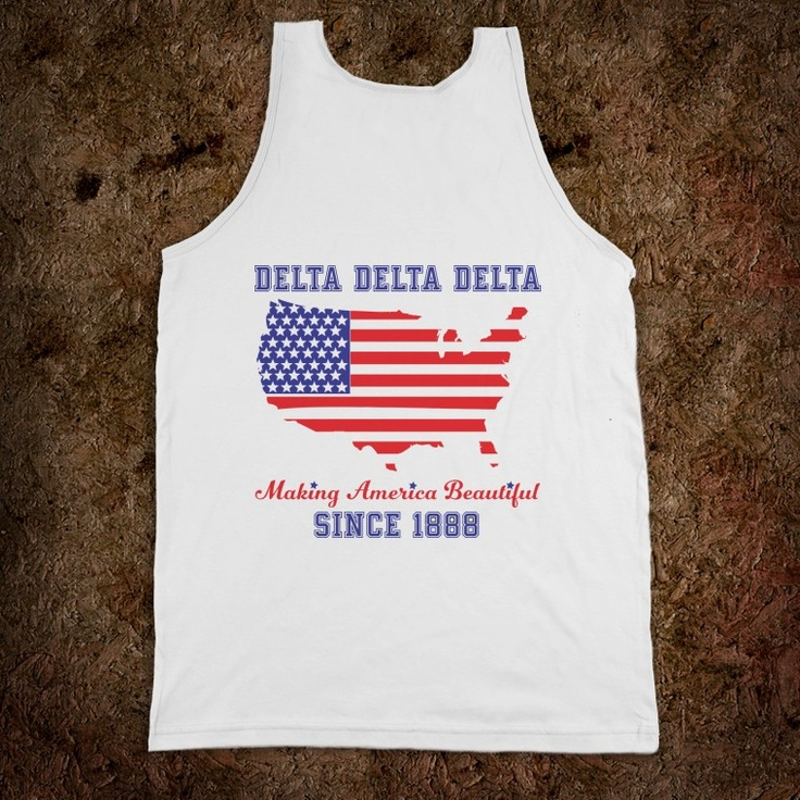 Delta Delta Delta Frat Tanks - Delta Delta Delta Making America Beautiful Frat Tanks