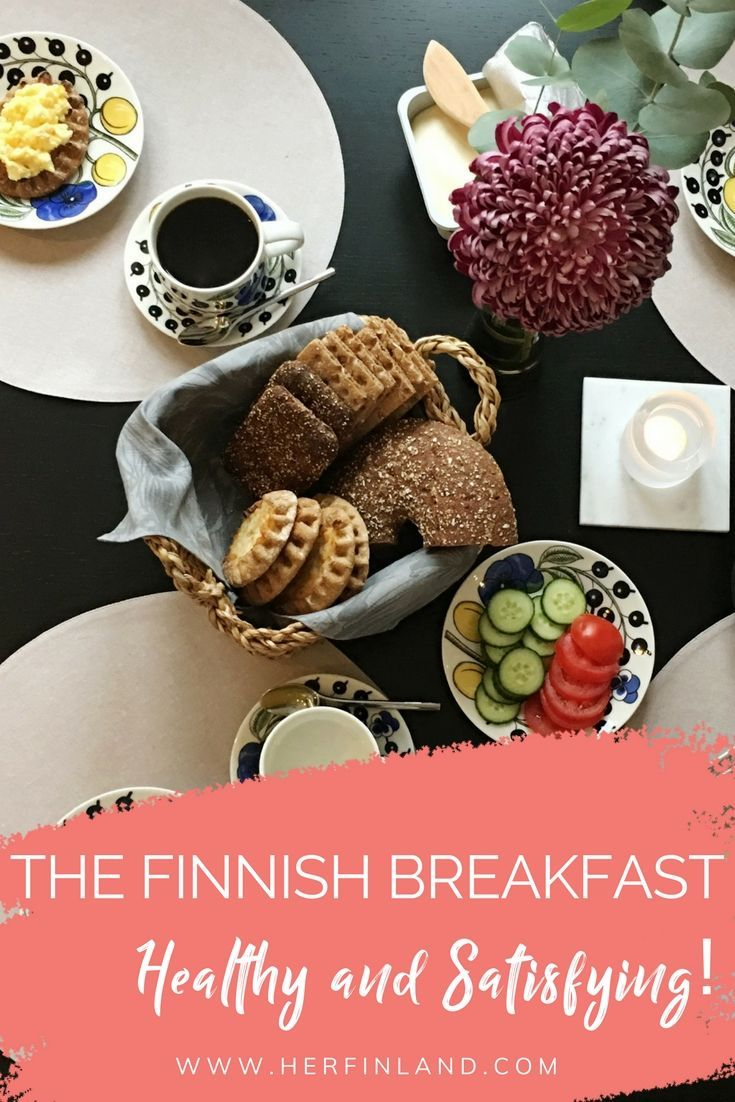 The Complete Guide To Finnish Breakfast Her Finland Nordic Recipe Scandinavian Food Finnish Recipes
