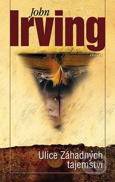 Martinus.sk > Knihy: Ulice záhadných tajemství (John Irving)