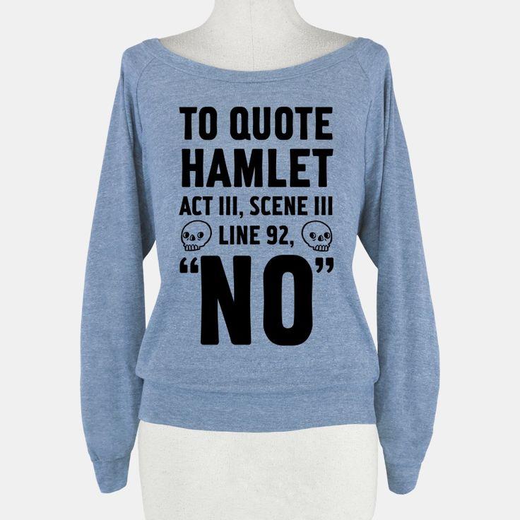 To Quote Hamlet Act III, Scene iii... | T-Shirts, Tank Tops, Sweatshirts and Hoodies | HUMAN