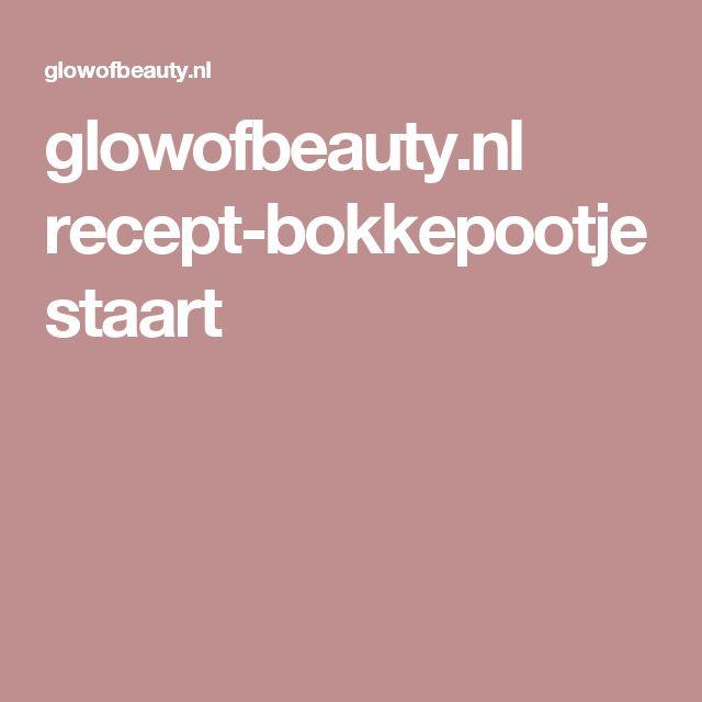 glowofbeauty.nl recept-bokkepootjestaart