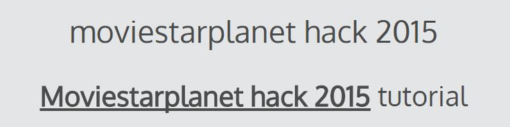 moviestarplanet hack 2015 - free online generator