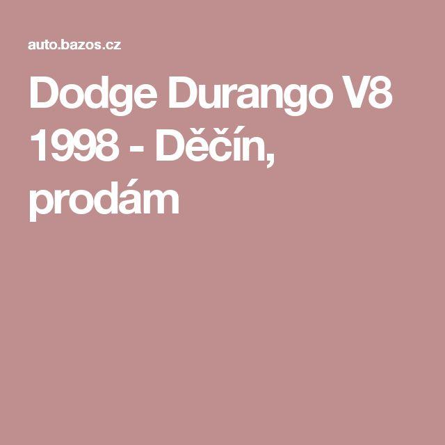 Dodge Durango V8 1998 - Děčín, prodám