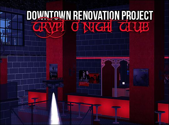 ghanima_atreides | Downtown Renovation Project - Crypt O'Night Club