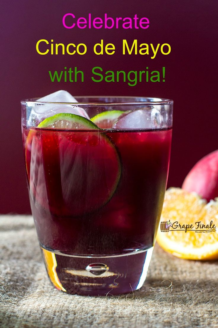 Wine Lovers Celebrate Cinco de Mayo with Sangria!   Red Wine Sangria Recipe:  1 - 750 ml bottle of red wine (a medium bodied red wine like Grenache, Carménère, Merlot , Zinfandel or Tempranillo)  ¼ cup Triple Sec  ¼ cup Brandy  2 tablespoons lime juice  2 tablespoons orange juice  Mix all ingredients together. Serve over ice. Garnish with Apples, Oranges and Lemon. Enjoy!  Happy Cinco de Mayo! #CincodeMayo #GrapeFinale #Sangria #wine