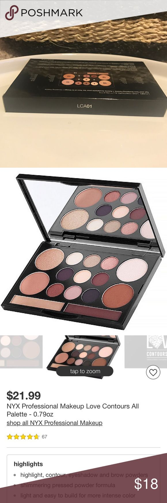 """NEW! NYX Love Contours All Eye + Face Palette New in box, unopened! NYX Professional Makeup """"Love Contours All"""" Eye and Face Sculpting Palette. Top-rated palette! A must-have for any beauty guru.  This uh-mazing NYX Professional Makeup palette has literally everything you need for complete definition. It includes pigmented eyeshadows in edgy, neutral tones, blendable highlighting and contouring shades, and beautiful brow powders. Yes! You can create a whole look using one sleek palette…"""