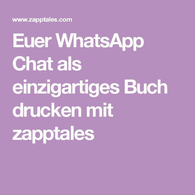 Euer WhatsApp Chat als einzigartiges Buch drucken mit zapptales