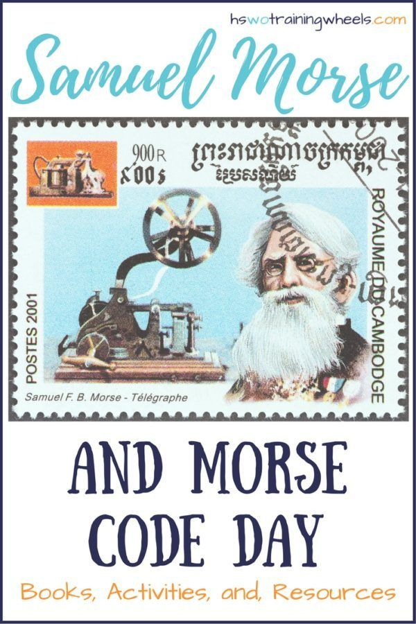 Samuel Morse and Morse Code Day