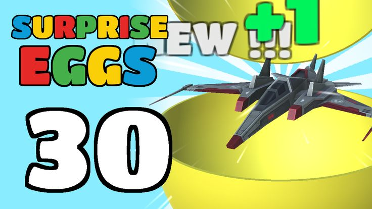 Surprise Eggs Gameplay (Android) 30 Surprise Eggs!!! Spaceship, Diamond, Locomotive and More