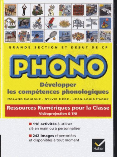 Phono GS-CP. Ressources numériques pour la classe/ Roland Goigoux, Sylvie Cèbe, Jean-Louis Paour http://hip.univ-orleans.fr/ipac20/ipac.jsp?session=143082687I6H0.2380&profile=scd&source=~!la_source&view=subscriptionsummary&uri=full=3100001~!523222~!0&ri=1&aspect=subtab48&menu=search&ipp=25&spp=20&staffonly=&term=Phono+&index=.GK&uindex=&aspect=subtab48&menu=search&ri=1