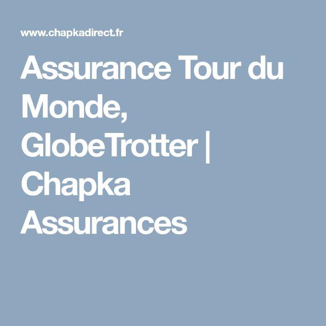 Assurance Tour du Monde, GlobeTrotter | Chapka Assurances