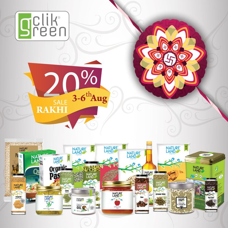 Hurry!!! Rakhi Sale Offer.... 20% Off On Nature Land Products.... #Clikgreen #OrganicProducts #OrganicSpecies #OrganicFoods