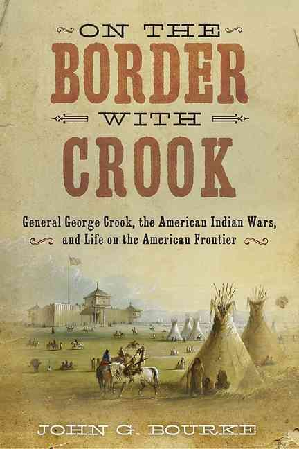 The definitive look at one of the most famous American generals of the American Indian Wars. After serving over fifteen years with General George Crook, John Gregory Bourke, his right-hand man, sat do