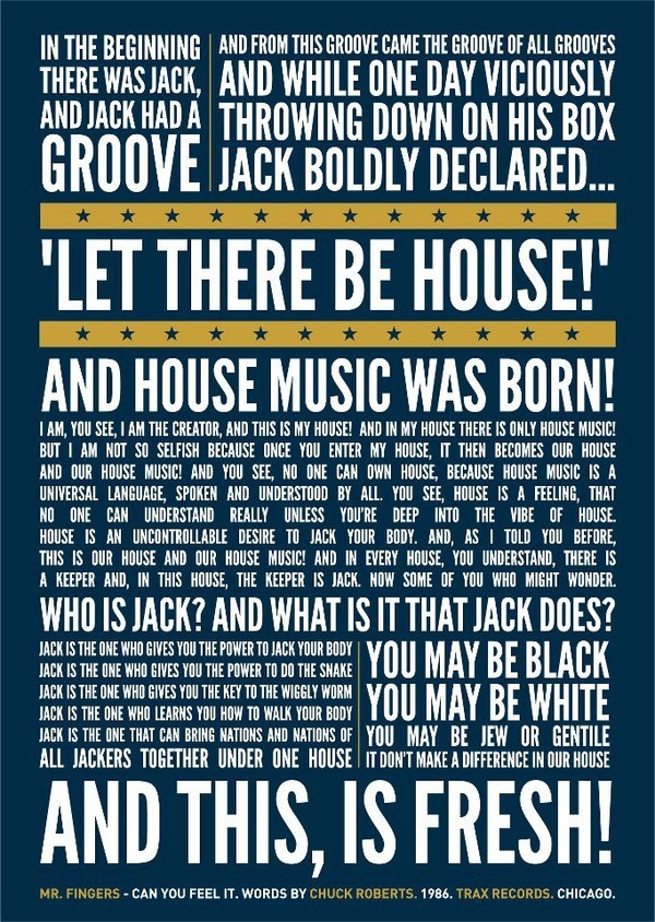 Jack and house music was born let there be house this for Chicago house music songs