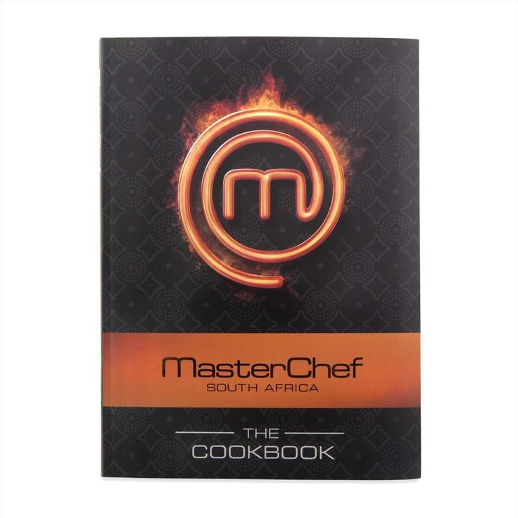 Inspiration for my own Master Chef. Master Chef South Africa The Cook Book