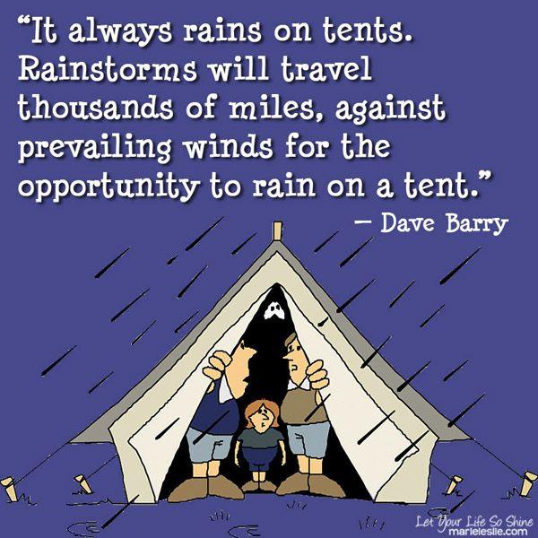 it always rains on tents