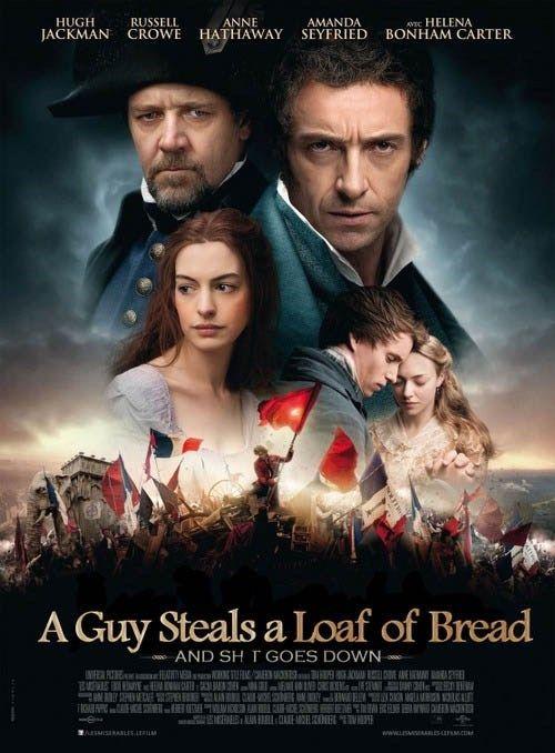 Accurate Movie Poster: Les Misérables #LOL