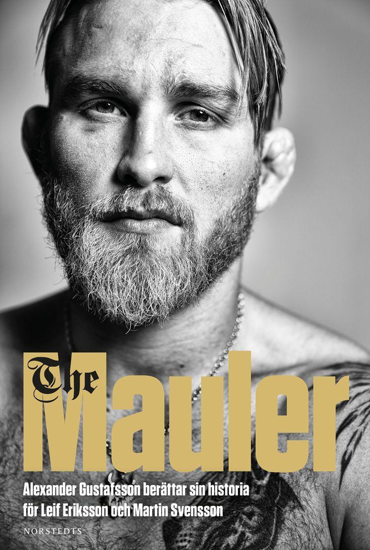 The Mauler av Leif Eriksson och Martin Svensson. Utkommer på Norstedts