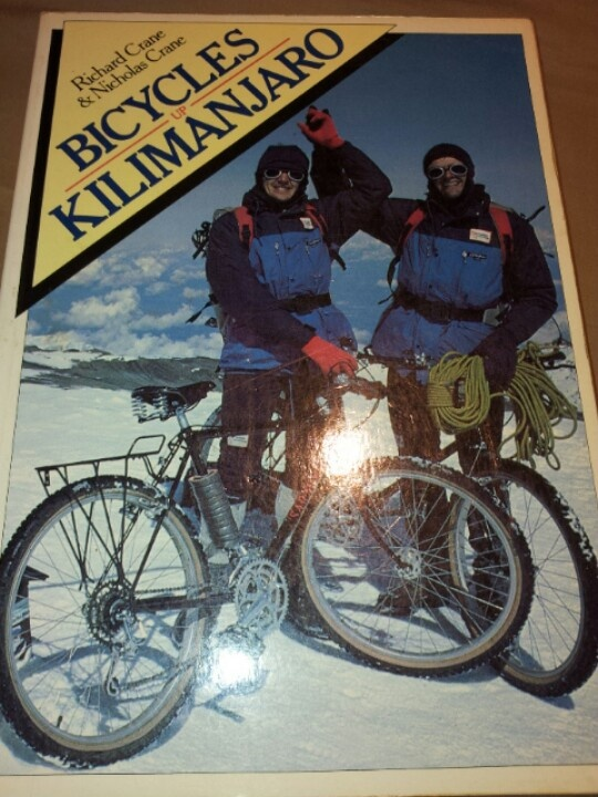 Bicycles up Kilimanjaro : Richard Crane and Nicholas Crane