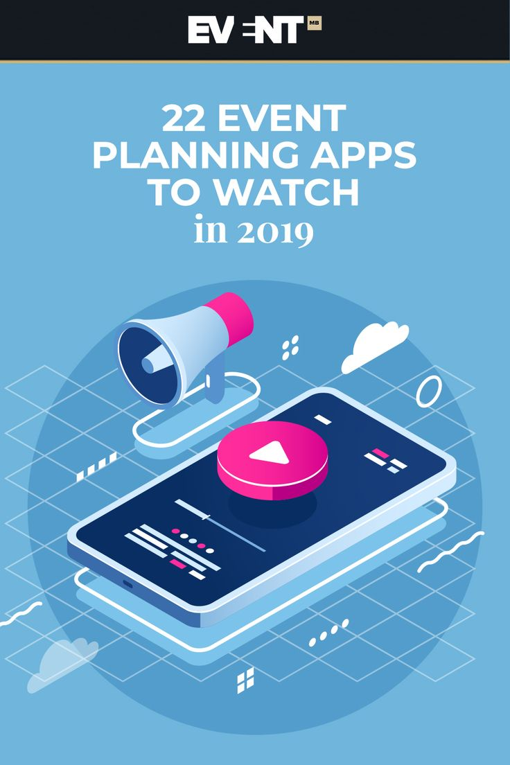 22 Event Planning Apps to Watch in 2019