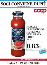 dal 6 al 19 marzo  PASSATA POMODORO VERACE LA VELLUTATA CIRIO gr. 700  € 0,83 a bottiglia (al Kg. € 1,19)  promozione riservata ai soci Coop Casarsa