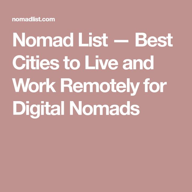 Nomad List — Best Cities to Live and Work Remotely for Digital Nomads