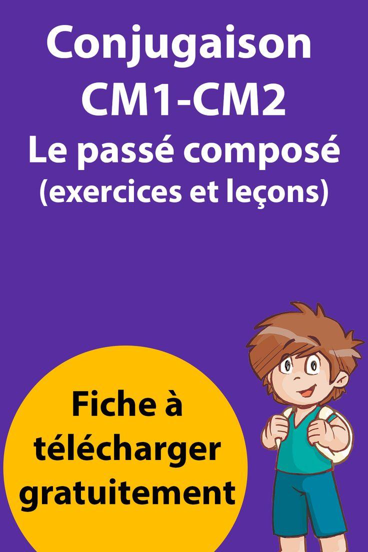 Évaluation & Exercices Passé Composé CM1 - CM2 - Leçon de Conjugaison à imprimer en 2020 ...