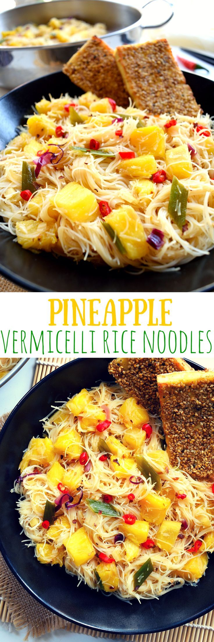 These pineapple vermicelli rice noodles are a sweet, savory, (slightly) spicy way to get your pineapple fix this summer. They're delicious served along with sesame-crusted tofu for a delightful nuttiness and a healthy dose of protein. A great vegan or vegetarian main dish.