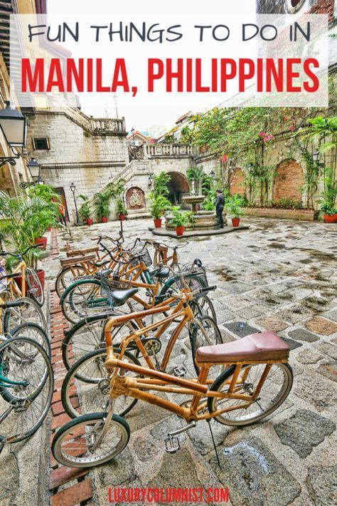 Fun Things to Do in Manila, Philippines – What You Shouldn't Miss