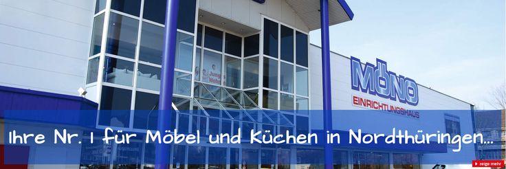 Das MÖNO Möbelhaus Nordhausen, Ihre Nr. 1 in Nordthüringen✓ Möbel, Küchen, Lampen und Dekoration zu Top Preisen✓mit dem besten Service✓ für die Region um Sondershausen, Bleicherode, Stollberg, Worbis, Leinefelde und Heiligenstadt✓