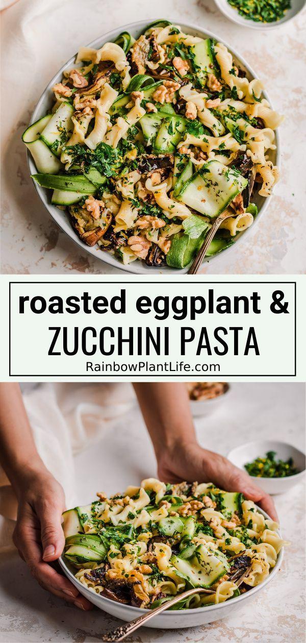 10 Ingredient Roasted Eggplant Pasta Rainbow Plant Life In 2020 Roasted Eggplant Pasta Eggplant Pasta Roast Eggplant