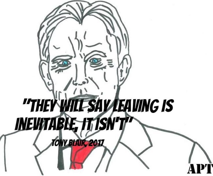 "Tony Blair Brexit quote ""they will say leaving is inevitable, it isn't"" #tonyblair #brexit #article50 #awakeposttruth.com"