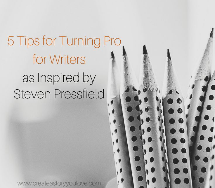 5 Tips for Turning Pro for Writers as Inspired by Steven Pressfield - blogpost by Lorna Faith