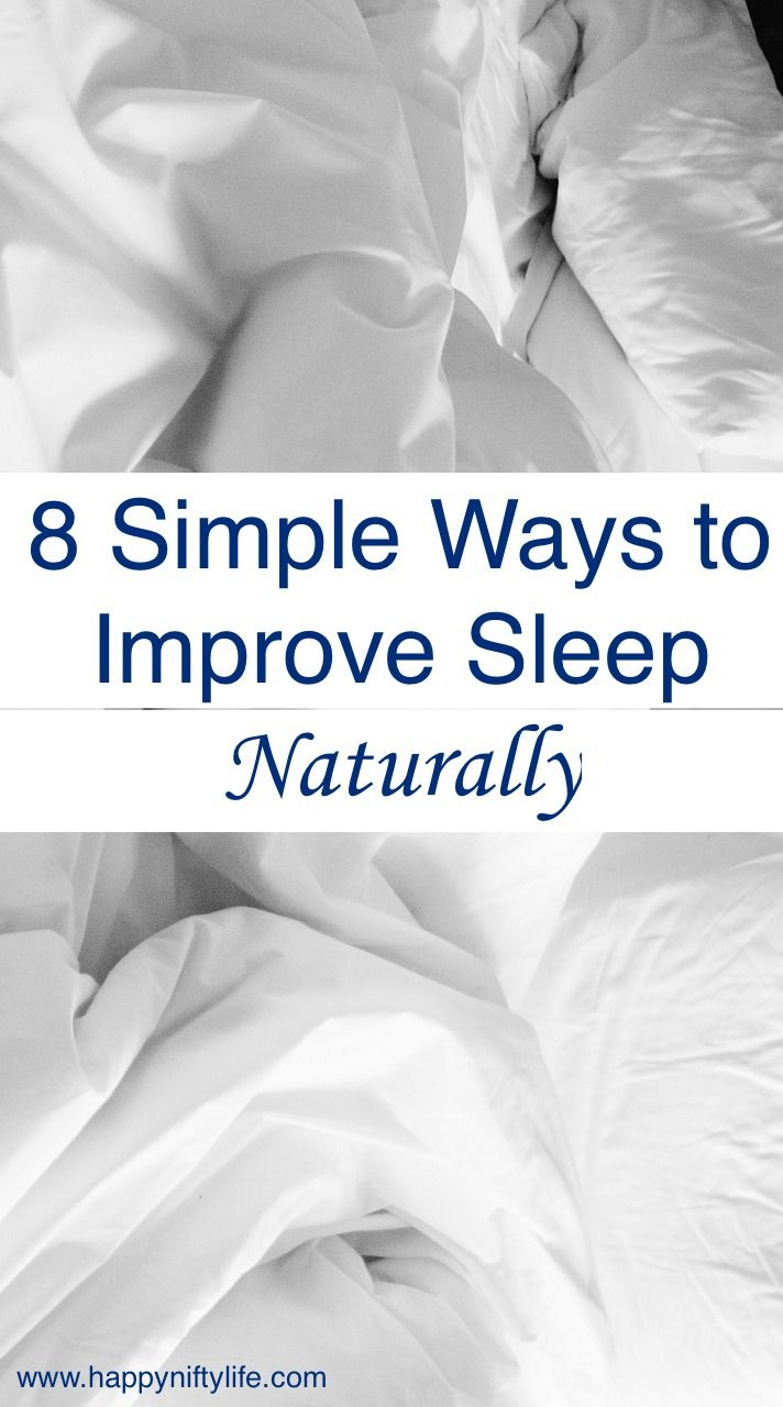 8 Simple Ways to Improve Sleep Naturally. If you have trouble falling asleep or staying asleep, try these natural yet simple ways to improve sleep.