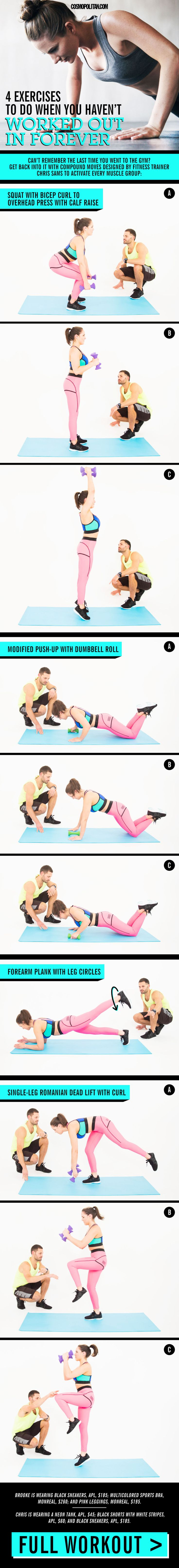 HOW TO BEGIN WORKING OUT AGAIN: If you haven't been to the gym in like ~foreva~ or haven't broken a sweat in a while, use these 4 moves designed by NYC-based fitness trainer Chris Sams to get back into it. The workout is comprised of compound movements that strengthen every major muscle group while revving up your heart rate — so you can check the boxes on cardio and weight training in the least amount of time. Click through for the full workout instructions.