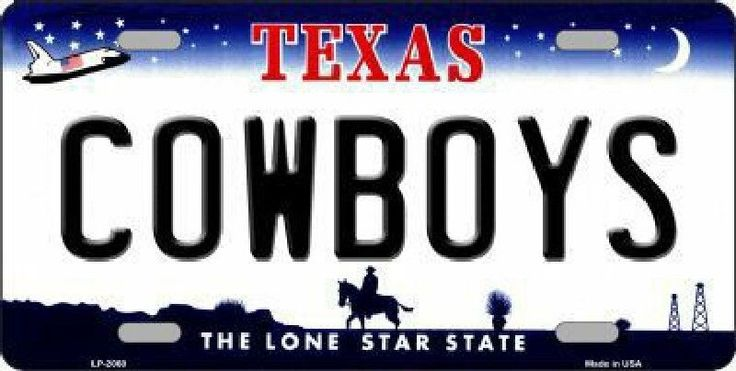 Texas Cowboys The Lone Star State  Car Truck Tag License Plate