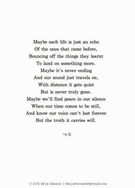 Maybe each life is just an echo