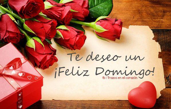 Te deseo un ¡Feliz Domingo! @trazosenelcorazon