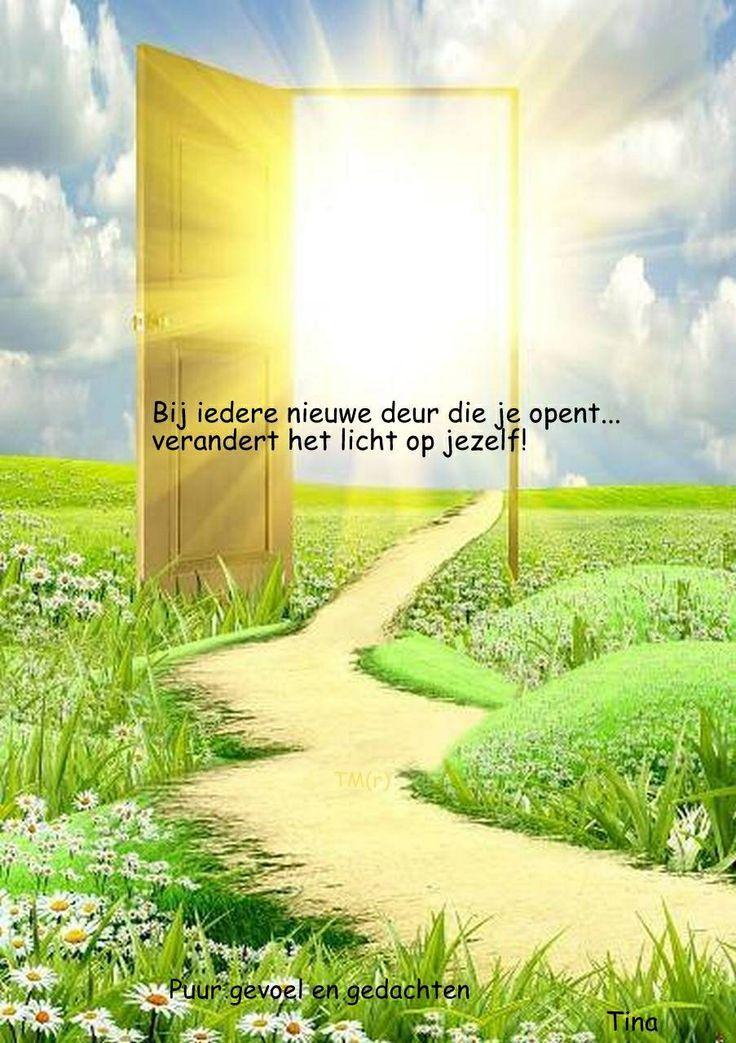 'Bij iedere nieuwe deur die je opent, verandert het licht op jezelf!