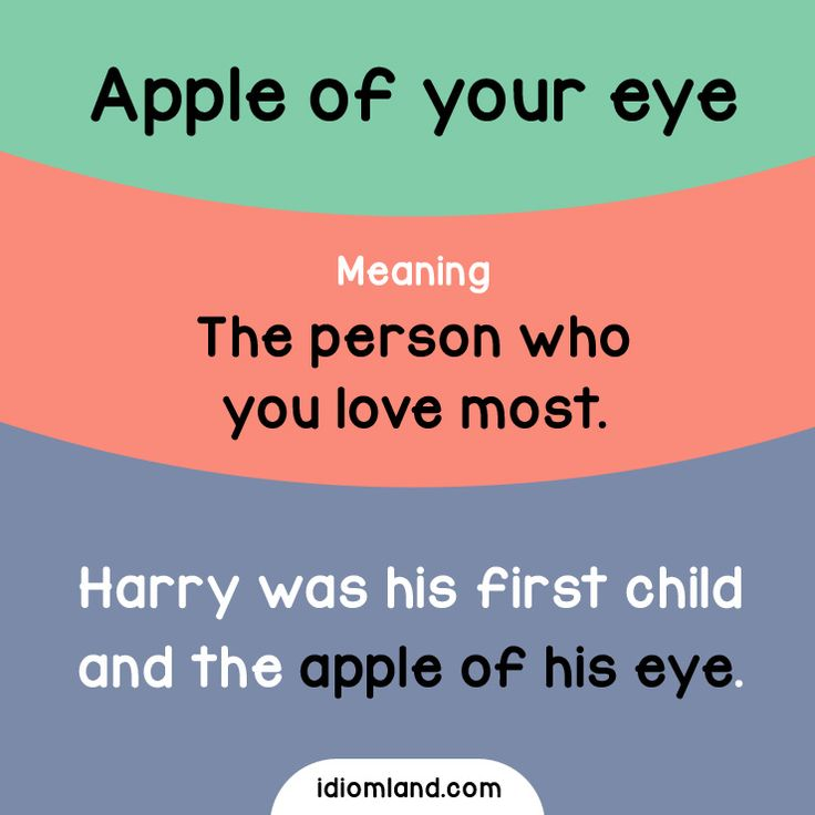 Idiom of the day: Apple of your eye.  Meaning: The person who you love most.  #idiom #idioms #english #learnenglish