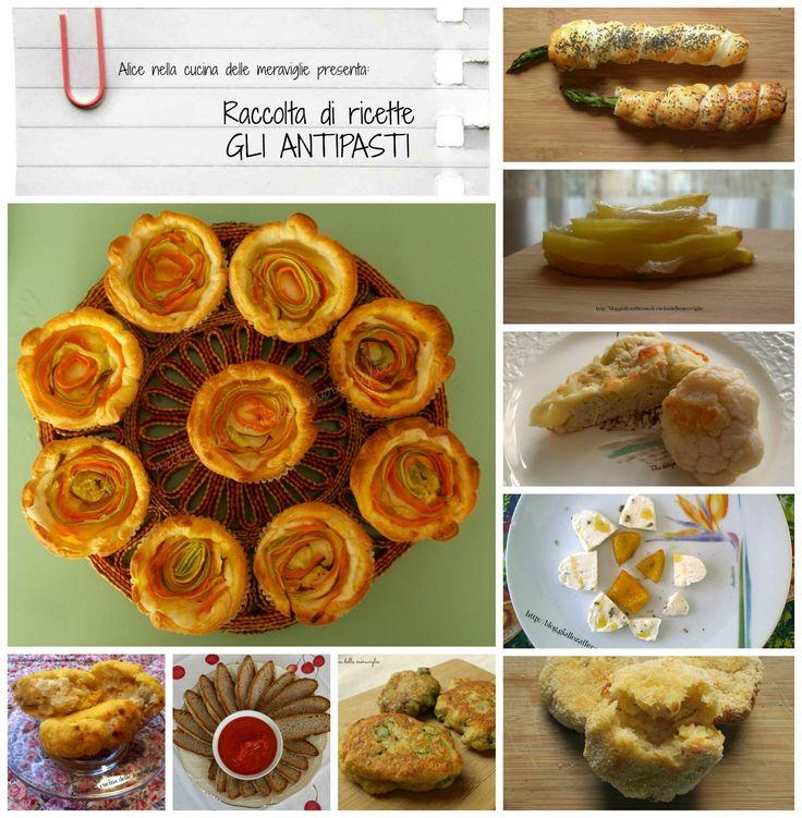 Raccolta di ricette: gli antipasti | Alice nella cucina delle meraviglie