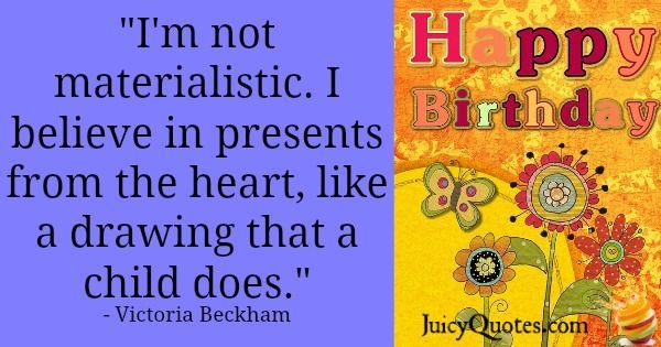 Birthday Quote - Victoria Beckham
