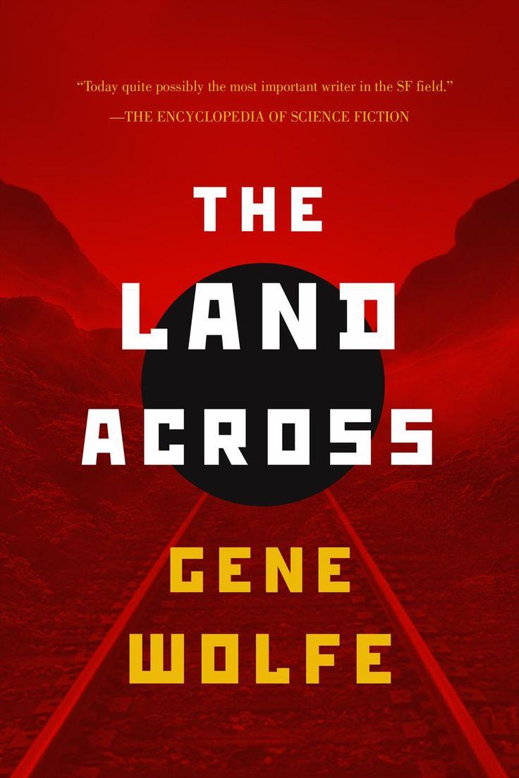 Gene Wolfe  The Land Across