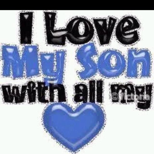 I love my son