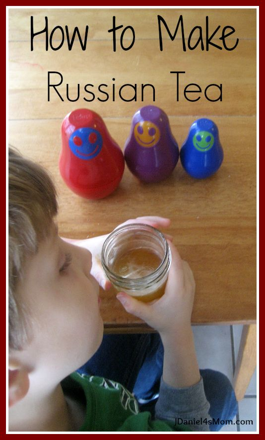How to Make Russian Tea (Not traditional in anyway - but fun!)  Anytime you can get your kids talking about other cultures is a win in my book!