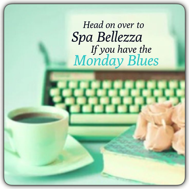 Head on over to #SpaBellezza if you have the #MondayBlues  #Relax #FeelTheDifference