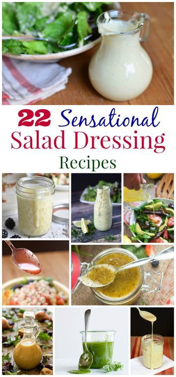 22 Sensational Salad Dressing Recipes - from creamy copycat recipes to light vinigrettes, it's so easy and healthy to make your own salad dressing.