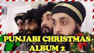 Punjabi Christmas Album 2 video - with a link  to buy the whole album he finally put together! Yesssss!