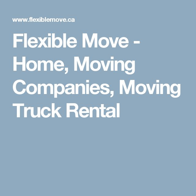Flexible Move - Home, Moving Companies, Moving Truck Rental